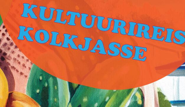 Kultuurireis Kolkjasse